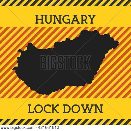 Hungary Lock Down Sign. Yellow Country Pandemic Danger Icon. Vector Illustration.