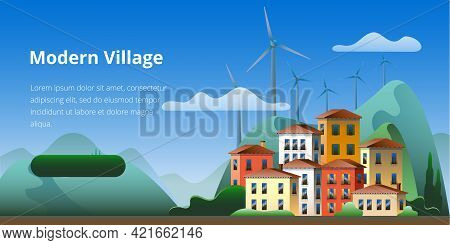 Eco-friendly Village With Wind Power Generators. Vector Illustration On The Theme Of A Smart Village