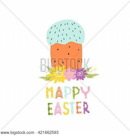 Cake With Cream For A Happy Easter. Vector Isolated Illustration With An Easter Card. Cake For Print