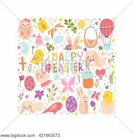 Set With Easter. Rabbits, Hares, Chickens, Egg Basket, Flowers, Cake, Eggs, Balloon, Cross, Branches