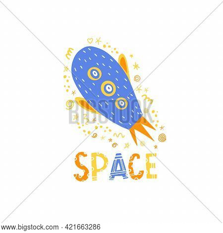 The Space Rocket Is Yellow And Blue. Vector Isolated Illustration With A Rocket In Space For The Des