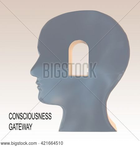 3d Illustration Of Consciousness Gateway Text Under A Head Silhouette Having A Gateway, Isolated Ove