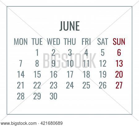 June Year 2021 Vector Monthly Plain Minimalist White Calendar. Week Starting From Monday.