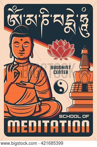 Buddhism Center Meditation School Poster. Meditating Buddha Shows Vitarka Mudra Hand Sign, Vector Lo