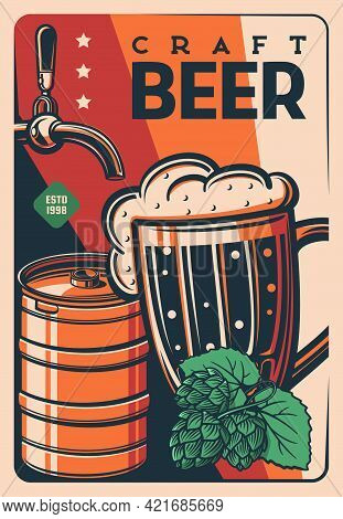 Craft Beer Tankard Retro Poster, Vector Vintage Card With Keg, Hop Leaves And Buds, Tap And Glass Mu