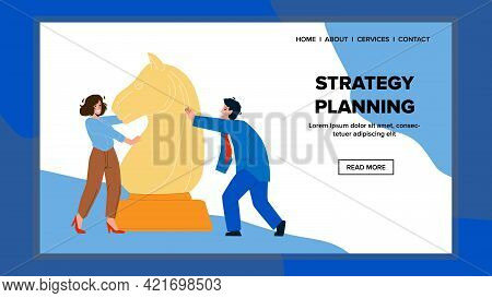 Strategy Planning Businesspeople Occupation Vector. Man And Woman Company Team Business Strategy Pla