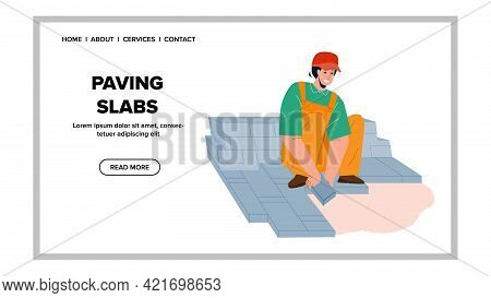 Paving Slabs Laying Handyman On Street Vector. Builder Man In Uniform And Protective Helmet Working