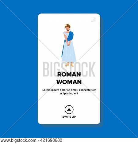 Roman Woman Wearing Long Grecian Clothes Vector. Roman Woman In Traditional Gown And Wreath On Head