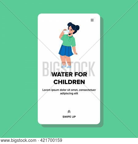 Water For Children From Cooler Filter Tool Vector. Thirsty Girl Drinking Healthy Glass Water For Chi