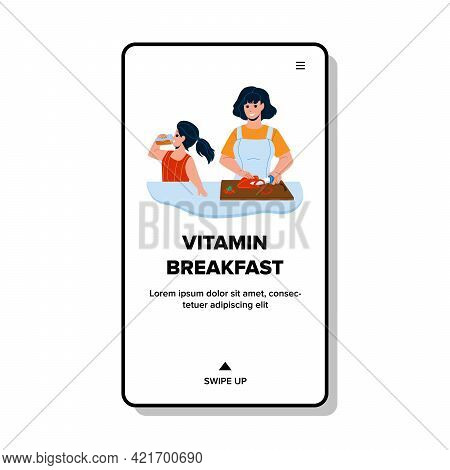 Vitamin Breakfast Food Cooking Mother Woman Vector. Mom Cutting Paprika Vegetable Ingredient For Pre
