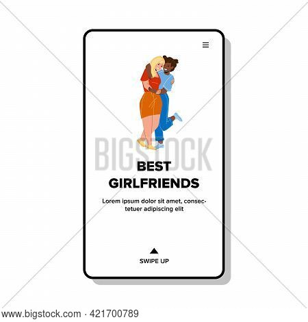 Best Girlfriends Embracing Together In Club Vector. Multiracial African And Caucasian Best Girlfrien