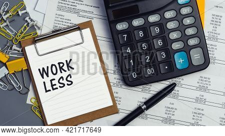 The Words Work Less Written On A White Notebook. Closeup Of A Personal Agenda