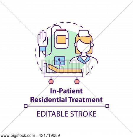 In Patient Residential Treatment Concept Icon. Rehabilitation Types. Medical Help For Patients. Illn