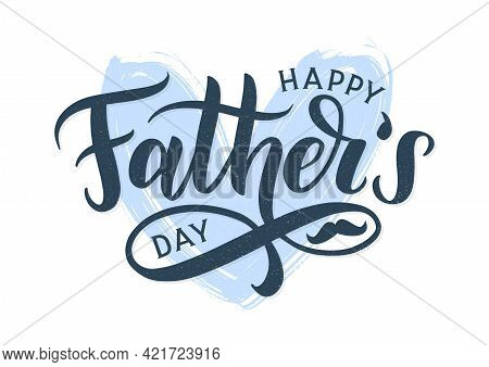 Happy Fathers Day Typography Poster. Modern Calligraphy Logo As Fathers Day Greeting Card Template.