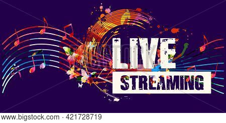 Live Streaming Banner For Music Festivals, Shows And Concert Events. Colorful Music Promotional Post