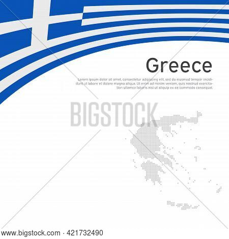 Background With Flag, Mosaic Map Of Greece. Greece Flag On A White Background. National Poster Desig