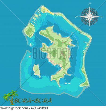 Bora-bora Island. Realistic Satellite Background Map With Roads And Airport Location. Drawn With Car