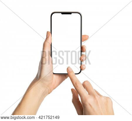 Female hands holding modern cellphone. Close up of woman hands holding smart phone with blank screen. Empty smartphone white screen ready for your app to be placed isolated on white background.