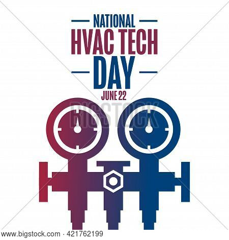 National Hvac Tech Day. June 22. Holiday Concept. Template For Background, Banner, Card, Poster With
