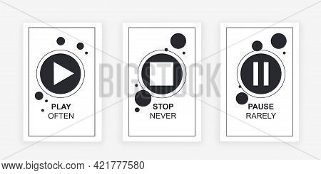 Play Often, Never Stop, Pause Rarely Quote. Flat Metaphor Outline Cartoon Vector Illustration Concep