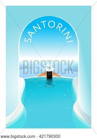 Santorini. Girl's Back In The Pool In The Resort Of Santorini. Horizon And The Aegean Sea. Vector Il
