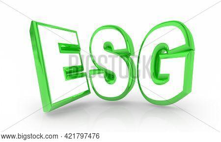ESG Environmental Social Corporate Governance Business Company Societal Impact Goals 3d Illustration