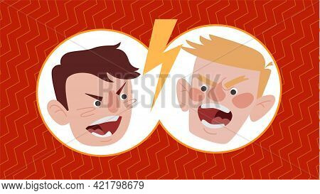 Dialogue Of Quarreling People. Emotions Of Anger. Color Vector Illustration On White Background.