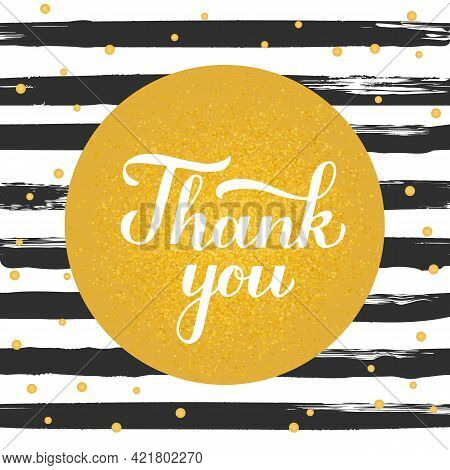 Thank You Calligraphy Hand Lettering On Black And White Brush Stroke Stripes Background. Vector Temp