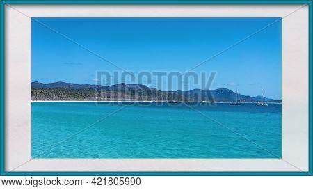 Framed Seascape Of Whitehaven Beach In The Whitsunday Group Of Islands Australia