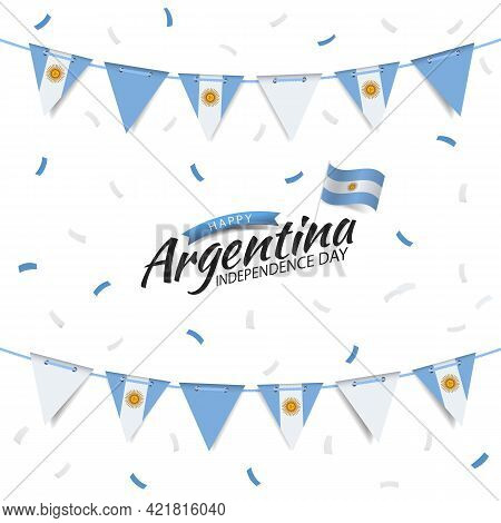 Vector Illustration Of Independence Day Of Argentina. Garland With The Flag Of Argentina On A White
