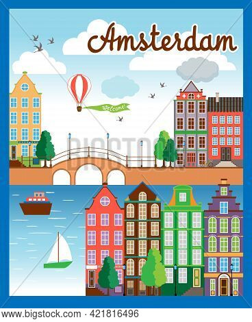 Vector Colored Cartooned Amsterdam City Background With Buildings  Sea  Boats  Bridge  Air Balloon A