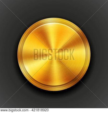 Vector Gold Round Textured Metal Button With A Concentric Circle Texture Pattern And Metallic Sheen