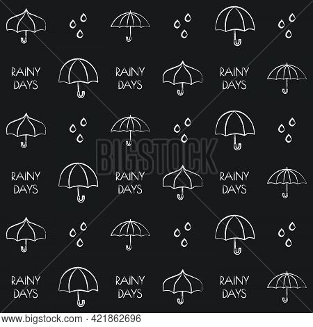 Chalk Seamless Vector Pattern With Umbrellas Raindrops And Phrases On Black Background