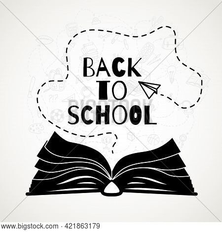 Back To School Banner With Open Book, Back To School Text, Flying Plane. Vector Illustration. All Ob