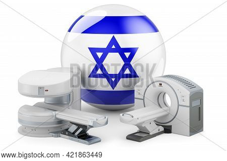 Mri And Ct Diagnostic, Research Centres In Israel. Mri Machine And Ct Scanner With Israeli Flag, 3d
