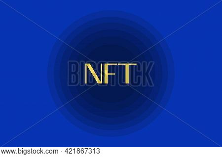 Nft Nonfungible Token Text In The Center Of The Spiral Of Glowing Dots On Dark Blue Background. Pay