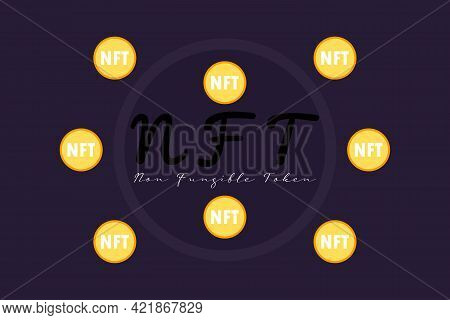 Nft Nonfungible Tokens Vector Background. Unique Cryptocurrency Nft On Dark Background. Pay For Uniq