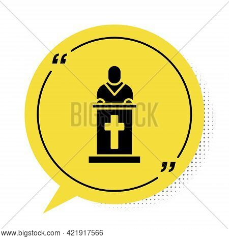 Black Church Pastor Preaching Icon Isolated On White Background. Yellow Speech Bubble Symbol. Vector