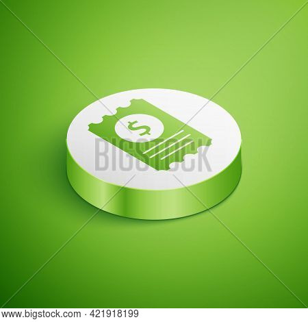 Isometric Paper Check And Financial Check Icon Isolated On Green Background. Paper Print Check, Shop