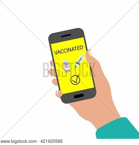 Electronic Passport Of Vaccination. Certificate, Card Or Passport Covid 19 In Hand Coronavirus Color