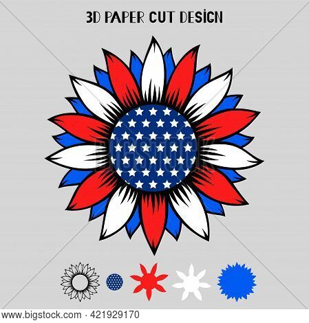 4th Of July 3d Sunflower With Usa Flag. Vector Patriotic Symbol. Layered Sunflower Paper Or Laser Cu