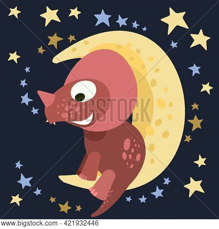 Little Dinosaur Cub Sits On The Moon. Starry Night Sky . Cheerful Kind Animal Baby Dino. Cartoons Fl