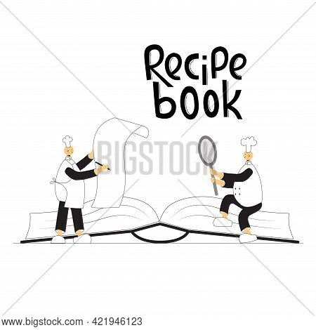 Funny Cook Chef On Kitchen. Recipe Book Handwritten Lettering Sign. Vector Stock Illustration Isolat