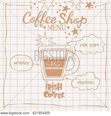 Irish Coffee. Coffee Shop Menu. Coffee Cup. Lettering. Coffee Drink Recipe. Isolated Vector Object.