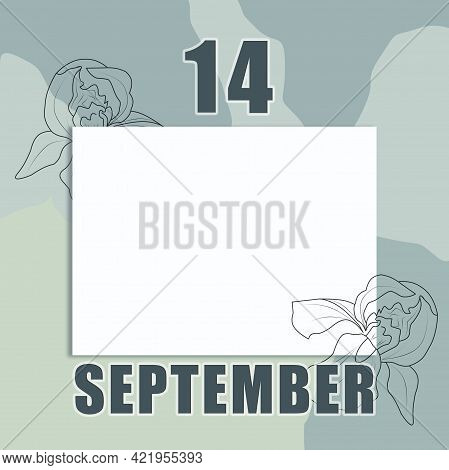 September 14. 14-th Day Of The Month, Calendar Date.a Clean White Sheet On An Abstract Gray-green Ba