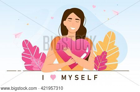 Young Female Character Is Practicing Self Love. Personal Confidence. Concept Of Psychological Mindse