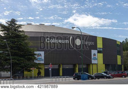 Burgos, Spain - May 24, 2021: Basketball And Bullfighting Multipurpose Stadium In The City Of Burgos