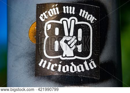 Bucharest, Romania - October 05, 2020: A Sticker With The Message \