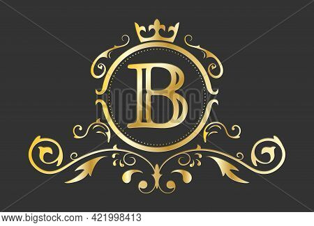 Golden Stylized Letter B Of The Latin Alphabet. Monogram Template With Ornament And Crown For Design