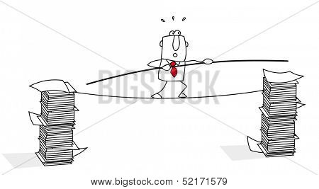 tightrope walker. This businessman has difficulties with his job
